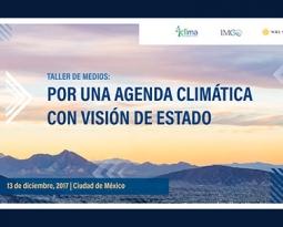 Por una agenda climática con visión de Estado: WRI, IMCO e ICM